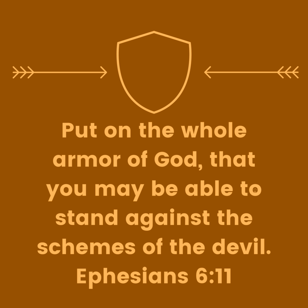 ‭‭Ephesians‬ ‭6:10-13 with arrows and a shield