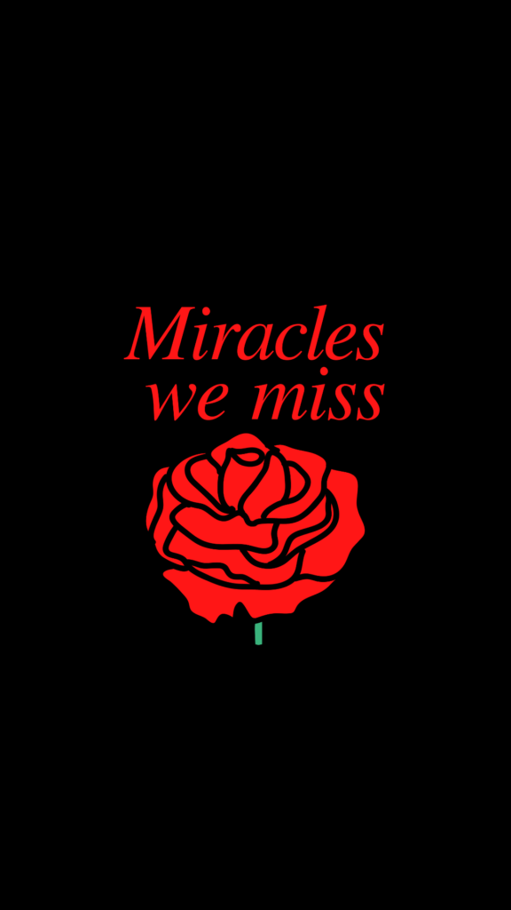 Miracles we miss mobile